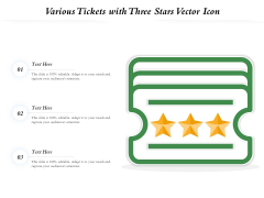 Various Tickets With Three Stars Vector Icon Ppt PowerPoint Presentation Gallery Brochure PDF