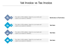 Vat Invoice Vs Tax Invoice Ppt PowerPoint Presentation Outline Infographics Cpb Pdf