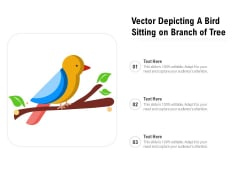 Vector Depicting A Bird Sitting On Branch Of Tree Ppt PowerPoint Presentation File Designs PDF