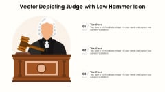 Vector Depicting Judge With Law Hammer Icon Ppt Gallery Guide PDF
