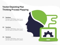 Vector Depicting Man Thinking Process Mapping Ppt PowerPoint Presentation Diagram Templates PDF
