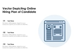 Vector Depicting Online Hiring Plan Of Candidate Ppt PowerPoint Presentation File Outline PDF