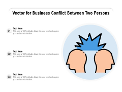 Vector For Business Conflict Between Two Persons Ppt PowerPoint Presentation Styles Vector PDF