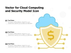 Vector For Cloud Computing And Security Model Icon Ppt PowerPoint Presentation Icon Samples PDF