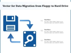 Vector For Data Migration From Floppy To Hard Drive Ppt PowerPoint Presentation Graphics PDF