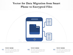 Vector For Data Migration From Smart Phone To Encrypted Files Ppt PowerPoint Presentation Outline Background Images PDF