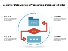 Vector For Data Migration Process From Database To Folder Ppt PowerPoint Presentation Professional Design Templates PDF