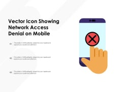 Vector Icon Showing Network Access Denial On Mobile Ppt PowerPoint Presentation Styles Grid PDF