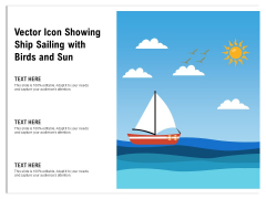 Vector Icon Showing Ship Sailng With Birds And Sun Ppt PowerPoint Presentation Gallery Maker PDF
