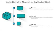 Vector Illustrating Channels For Key Product Goals Diagrams PDF
