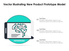 Vector Illustrating New Product Prototype Model Ppt PowerPoint Presentation Gallery Portfolio PDF