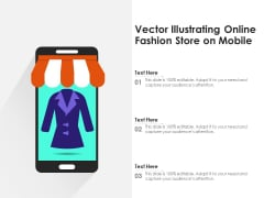 Vector Illustrating Online Fashion Store On Mobile Ppt PowerPoint Presentation Gallery Visuals PDF