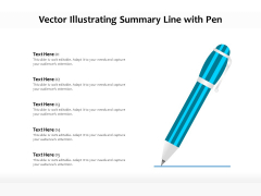 Vector Illustrating Summary Line With Pen Ppt PowerPoint Presentation Gallery Icons PDF
