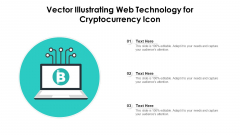 Vector Illustrating Web Technology For Cryptocurrency Icon Ppt Professional Background PDF