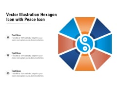 Vector Illustration Hexagon Icon With Peace Icon Ppt PowerPoint Presentation File Show PDF