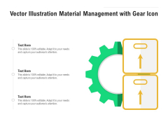 Vector Illustration Material Management With Gear Icon Ppt PowerPoint Presentation Gallery Show PDF