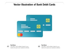 Vector Illustration Of Bank Debit Cards Ppt PowerPoint Presentation Gallery Example PDF