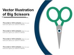 Vector Illustration Of Big Scissors Ppt PowerPoint Presentation Outline Pictures PDF