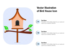 Vector Illustration Of Bird House Icon Ppt PowerPoint Presentation Gallery Slideshow PDF