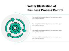 Vector Illustration Of Business Process Control Ppt PowerPoint Presentation Infographic Template Show