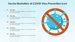 Vector Illustration Of COVID Virus Prevention Icon Ppt Show PDF