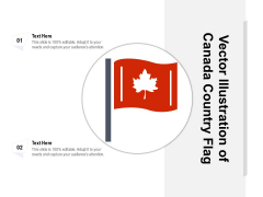Vector Illustration Of Canada Country Flag Ppt PowerPoint Presentation Gallery Layouts PDF