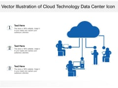 Vector Illustration Of Cloud Technology Data Center Icon Ppt PowerPoint Presentation Gallery Guide PDF
