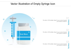 Vector Illustration Of Empty Syringe Icon Ppt PowerPoint Presentation Inspiration Graphics Download PDF