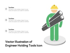 Vector Illustration Of Engineer Holding Tools Icon Ppt PowerPoint Presentation Outline Pictures PDF