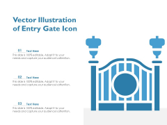 Vector Illustration Of Entry Gate Icon Ppt PowerPoint Presentation Summary Format PDF