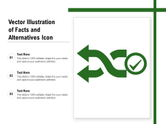 Vector Illustration Of Facts And Alternatives Icon Ppt PowerPoint Presentation Gallery Format Ideas PDF