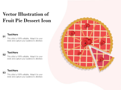Vector Illustration Of Fruit Pie Dessert Icon Ppt Ideas Styles PDF