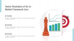 Vector Illustration Of Go To Market Framework Icon Ppt PowerPoint Presentation Gallery Master Slide PDF