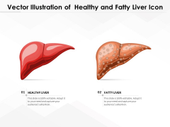 Vector Illustration Of Healthy And Fatty Liver Icon Ppt PowerPoint Presentation Gallery Ideas PDF