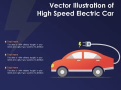 Vector Illustration Of High Speed Electric Car Ppt PowerPoint Presentation Gallery Example Topics