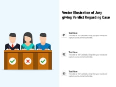 Vector Illustration Of Jury Giving Verdict Regarding Case Ppt PowerPoint Presentation Gallery Portfolio PDF