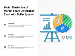 Vector Illustration Of Market Share Distribution Chart With Dollar Symbol Ppt PowerPoint Presentation File Outline PDF