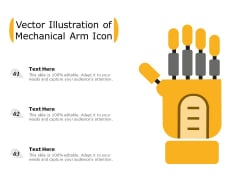 Vector Illustration Of Mechanical Arm Icon Ppt PowerPoint Presentation File Graphics Design PDF