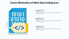 Vector Illustration Of Meta Data Coding Icon Ppt PowerPoint Presentation Slides Graphics Design PDF