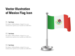 Vector Illustration Of Mexico Flag Icon Ppt PowerPoint Presentation File Gallery PDF