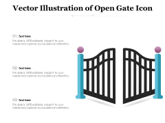 Vector Illustration Of Open Gate Icon Ppt PowerPoint Presentation Gallery Graphics Pictures PDF