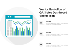 Vector Illustration Of QA Status Dashboard Vector Icon Ppt PowerPoint Presentation Gallery Backgrounds PDF