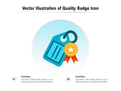 Vector Illustration Of Quality Badge Icon Ppt PowerPoint Presentation Gallery Summary PDF