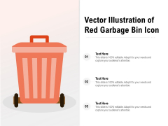 Vector Illustration Of Red Garbage Bin Icon Ppt PowerPoint Presentation Gallery Background Image PDF