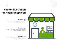 Vector Illustration Of Retail Shop Icon Ppt PowerPoint Presentation Inspiration Mockup PDF