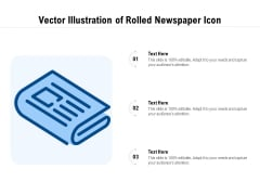 Vector Illustration Of Rolled Newspaper Icon Ppt PowerPoint Presentation Gallery Structure PDF