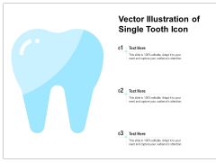 Vector Illustration Of Single Tooth Icon Ppt PowerPoint Presentation Layouts Backgrounds PDF