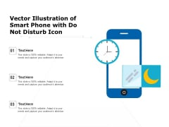 Vector Illustration Of Smart Phone With Do Not Disturb Icon Ppt PowerPoint Presentation Gallery Slide PDF
