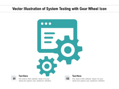 Vector Illustration Of System Testing With Gear Wheel Icon Ppt PowerPoint Presentation Inspiration Graphics Download PDF