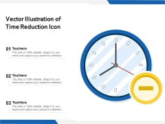 Vector Illustration Of Time Reduction Icon Ppt PowerPoint Presentation Professional Infographics PDF